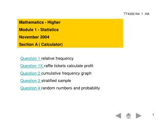 Mathematics - Higher Module 1 - Statistics November 2004 Section A ( Calculator)