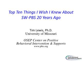 Top Ten Things I Wish I Knew About SW-PBS 20 Years Ago