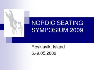 NORDIC SEATING SYMPOSIUM 2009