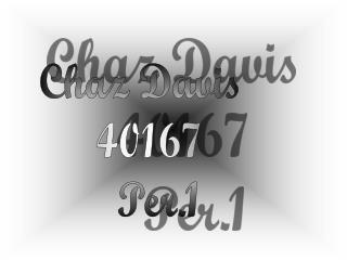 Chaz Davis 40167 Per.1