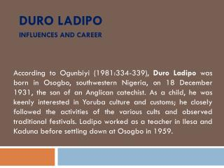 Duro Ladipo influences and career