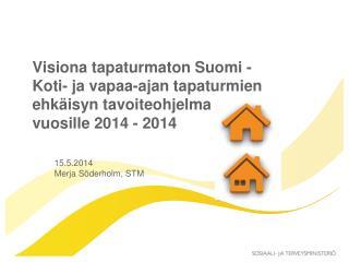 Suomalaista turvallisuuskulttuuria!
