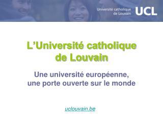 L'Université catholique  de Louvain