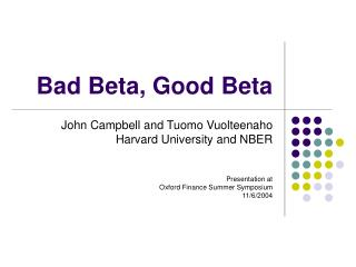 Bad Beta, Good Beta