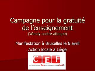 Campagne pour la gratuité de l'enseignement  (Wendy contre-attaque)