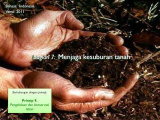 Bagian  7: M enjaga kesuburan tanah