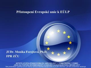 Přistoupení Evropské unie k EÚLP