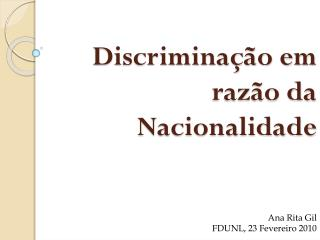 Discriminação em razão da Nacionalidade