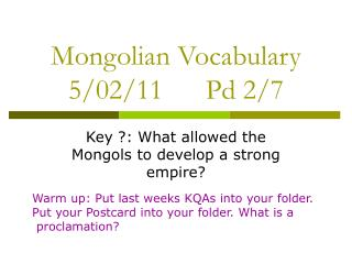 Mongolian Vocabulary 5/02/11      Pd 2/7