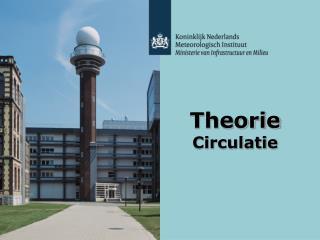 Theorie  Circulatie