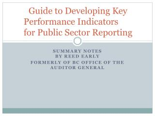 Guide to Developing Key Performance Indicators	 for Public Sector Reporting