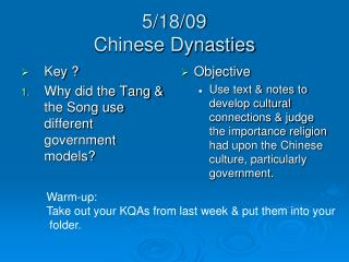5/18/09 Chinese Dynasties
