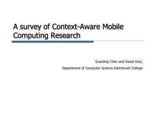 A survey of Context-Aware Mobile Computing Research