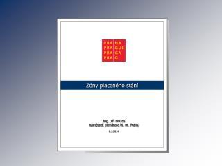 Ing. Jiří Nouza náměstek primátora hl. m. Prahy 8.1.2014