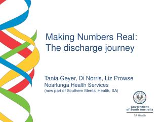 Making Numbers Real:  The discharge journey