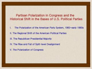 Partisan Polarization in Congress and the