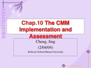 Chap.10  The CMM Implementation and Assessment