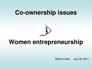 Co-ownership issues Women entrepreneurship
