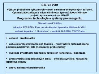 Dílčí cíl V201
