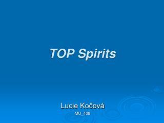 TOP Spirits