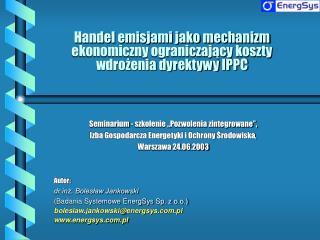 Handel emisjami jako mechanizm ekonomiczny ograniczający koszty wdrożenia dyrektywy IPPC