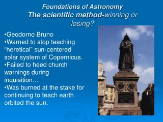 Foundations of Astronomy The scientific method- winning or losing?