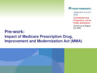 Pre-work:  Impact of Medicare Prescription Drug, Improvement and Modernization Act (MMA)