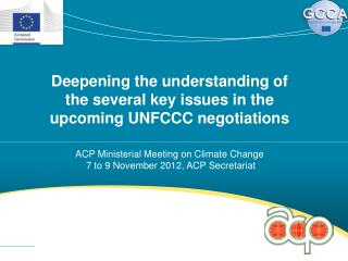 Deepening the understanding of the several key issues in the upcoming UNFCCC negotiations