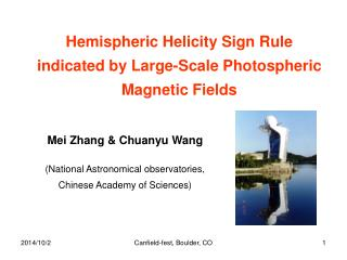 Mei Zhang & Chuanyu Wang (National Astronomical observatories, Chinese Academy of Sciences)