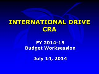 INTERNATIONAL DRIVE CRA