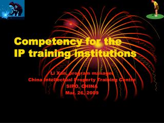 Competency for the IP training institutions