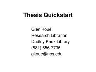 Thesis Quickstart