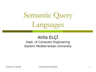 Semantic Query Languages