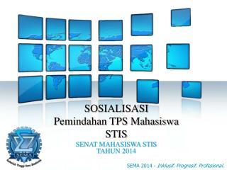SOSIALISASI Pemindahan TPS Mahasiswa STIS