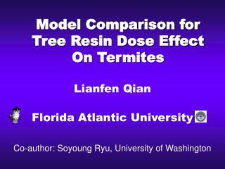 Model Comparison for Tree Resin Dose Effect On Termites