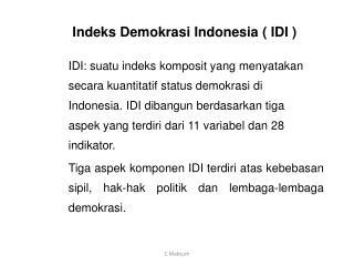 Indeks Demokrasi Indonesia ( IDI )