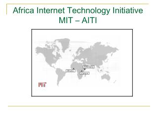Africa Internet Technology Initiative  MIT – AITI