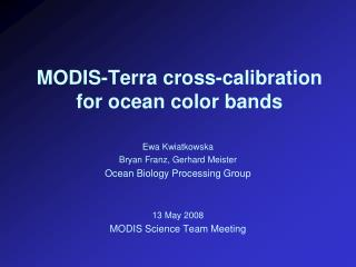 MODIS-Terra cross-calibration for ocean color bands