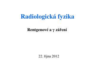 Radiologická fyzika