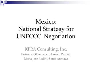 Mexico:  National Strategy for UNFCCC  Negotiation