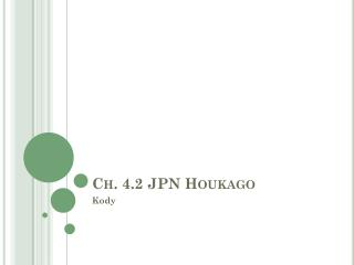 Ch. 4.2 JPN  Houkago