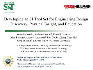 Developing an SI Tool Set for Engineering Design Discovery, Physical Insight, and Education
