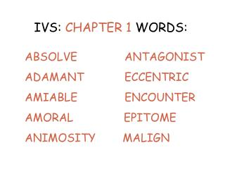 IVS:  CHAPTER 1  WORDS: