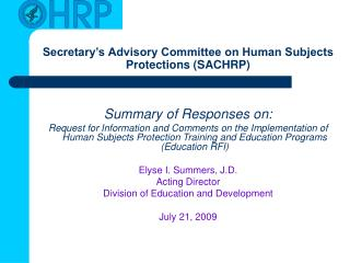 Secretary�s Advisory Committee on Human Subjects Protections (SACHRP)