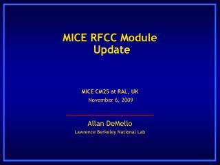 MICE RFCC Module Update