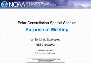 Polar Constellation Special Session Purpose of Meeting