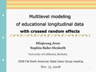 Multilevel modeling  of educational longitudinal data  with crossed random effects