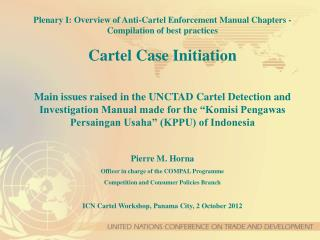 Plenary I: Overview of Anti-Cartel Enforcement Manual Chapters - Compilation of best practices