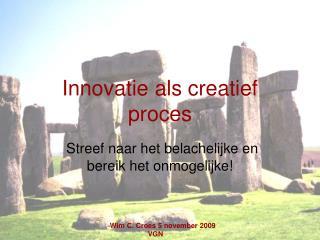 Innovatie als creatief proces