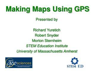 Making Maps Using GPS